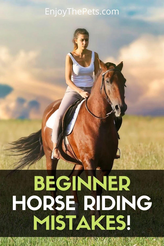 Beginner Horse Riding Mistakes